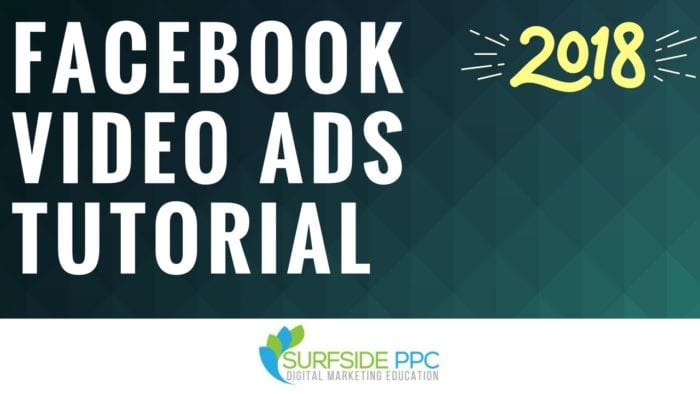 Facebook Video Ads Guide and Best Practices 2018