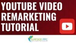 YouTube Video Remarketing Tutorial