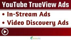 YouTube TrueView Video Ads Explained