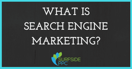What Is Search Engine Marketing SEM