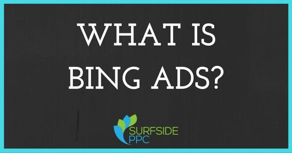What is Bing Ads?