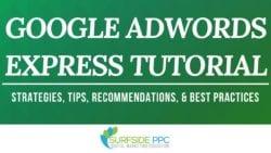 Google AdWords Express Tutorial