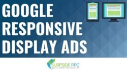 Google Responsive Display Ads: Complete Guide 2020