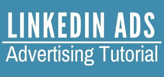 linkedin ads tutorial