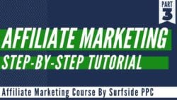 Affiliate Marketing For Beginners Step-By-Step Tutorial