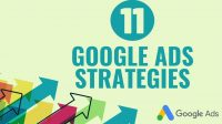 11 Google Ads Strategies You Need To Follow
