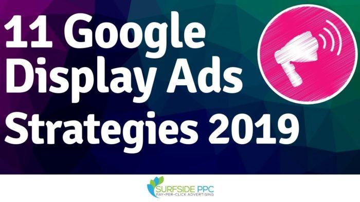 google display ads strategies