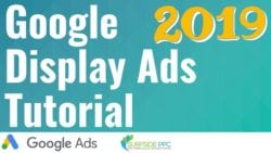 Google Display Ads Tutorial