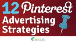12 Pinterest Ads Strategies and Best Practices