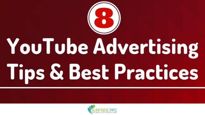 youtube advertising tips and youtube ads best practices