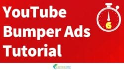YouTube Bumper Ads Explained