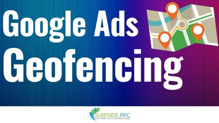 google ads geofencing