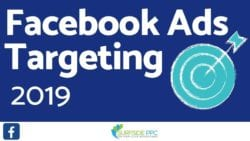 Facebook Ads Targeting Guide For Beginners