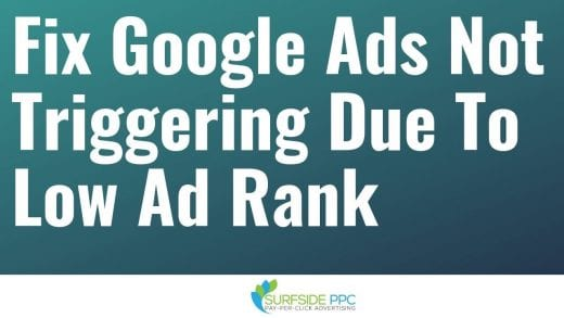 fix google ads not triggering low ad rank