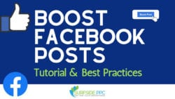 How To Boost Facebook Posts & Best Practices