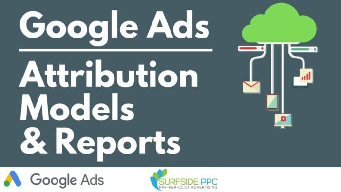google ads attribution models