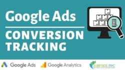 How To Set-Up Google Ads Conversion Tracking