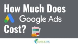 How Much Does Google Ads Cost? Bids and Budgets Explained