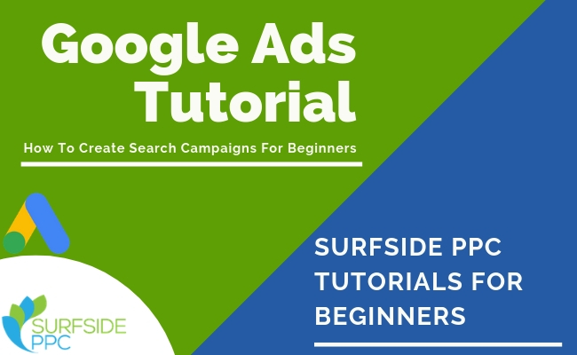 Google Ads: Complete Guide For 2020