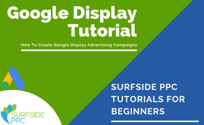 Google Display Ads: Complete Guide For 2020