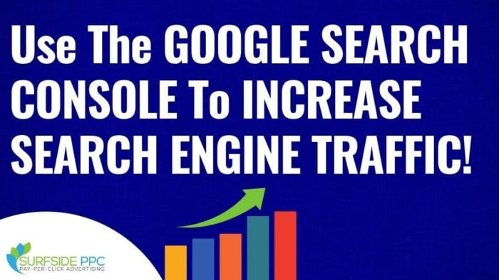 increase organic traffic google search console