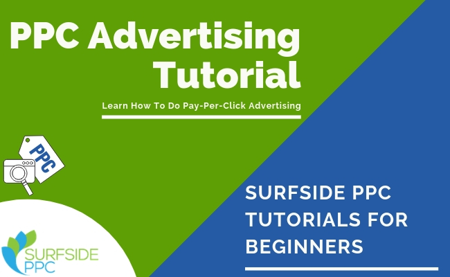 Pay-Per-Click Advertising Tutorial