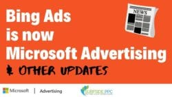 Bing Ads is Now Microsoft Advertising