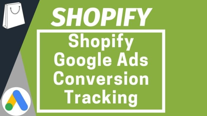 shopify google ads conversion tracking