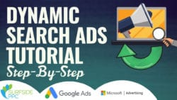 Complete Dynamic Search Ads Tutorial for 2019