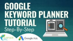 Complete Google Keyword Planner Tutorial For 2020