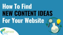 11 Ways to Find New Content Ideas For Your Website