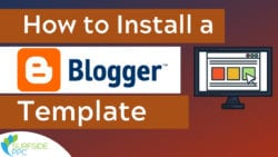 How to Install a Professional Blogger Template