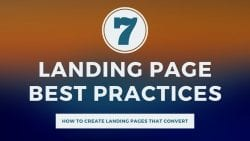 7 Landing Page Best Practices to Improve Conversion Rate