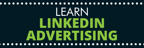 learn linkedin advertising