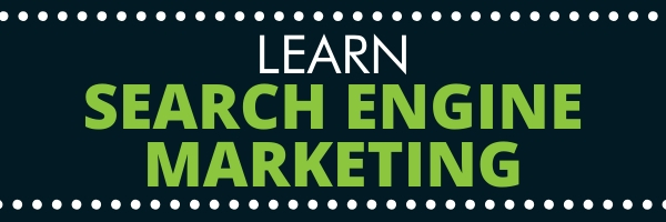 learn search engine marketing