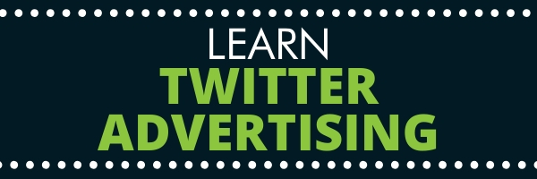 learn twitter advertising