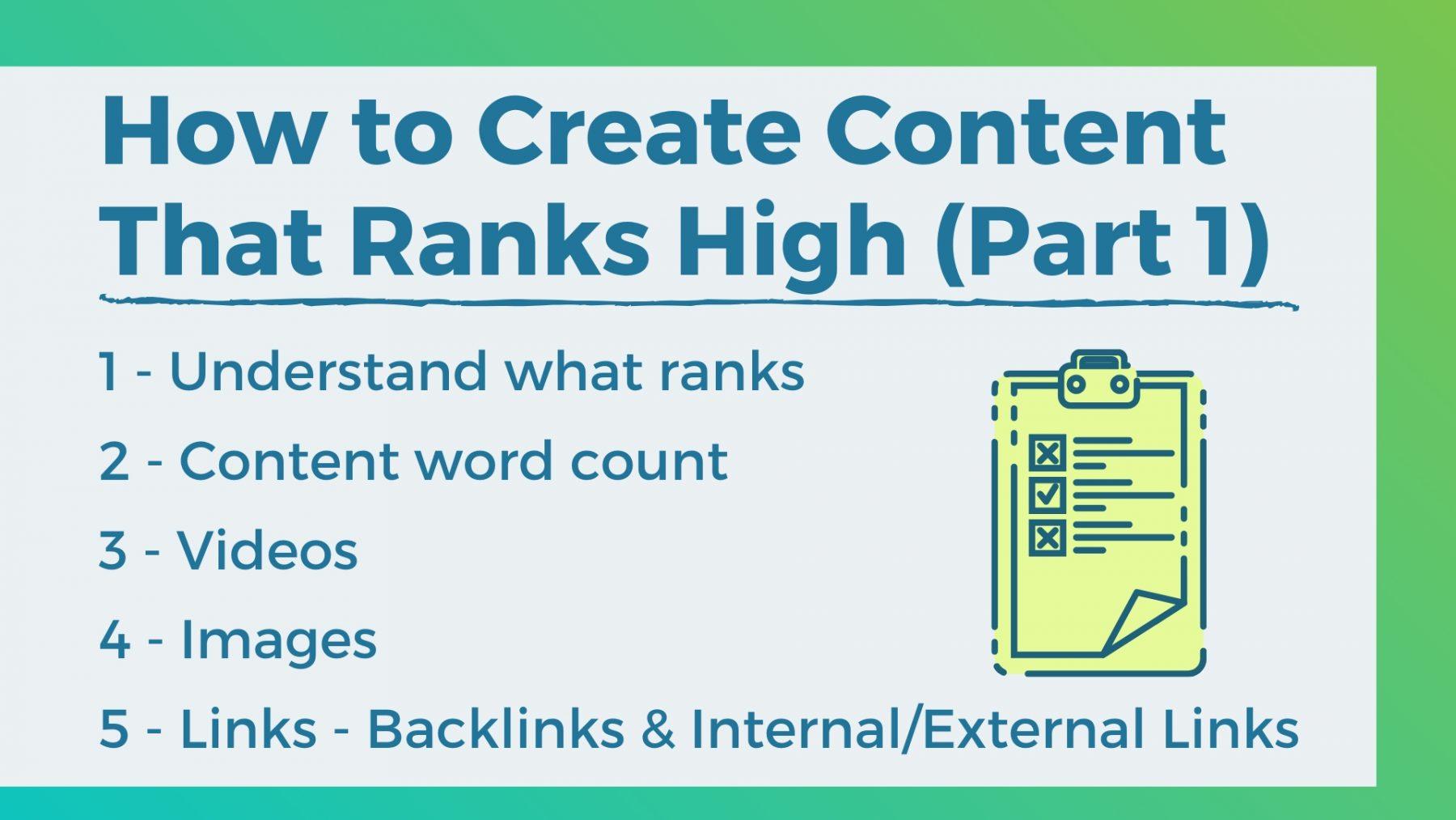 how to create content that ranks high 1