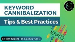 Keyword Cannibalization: What It Is and Best Practices