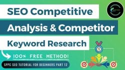 SEO Competitive Analysis & Competitor Keyword Research