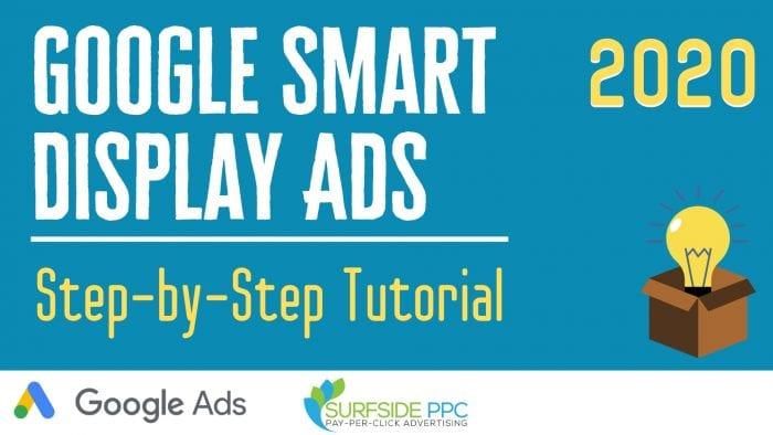 google ads smart display campaigns tutorial