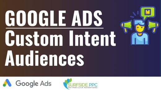 google ads custom intent audience targeting