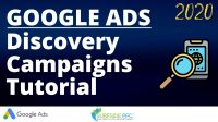 Google Ads Discovery Campaigns: Complete Guide 2020
